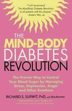 The Mind-Body Diabetes Revolution: The Proven Way to Control Your Blood Sugar by