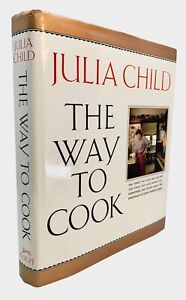 SIGNED✎The Way to Cook by JULIA CHILD Stated 1st EDITION Hardcover 1989