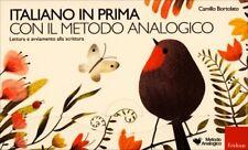 LIBRO ITALIANO IN PRIMA CON IL METODO ANALOGICO - CAMILLO BORTOLATO
