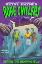 Beware the Shopping Mall (BC 1) (Bone Chillers) by Haynes, Betsy, Good Book
