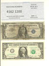 """MATCHING """"4162 1200"""" .. 1957B $1  SILVER CERT  &  2009--CU $1 ....""""4162 1200"""""""