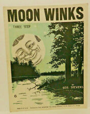 Moon Winks ~ c.1932 ~ Sheet Music (Piano) ~ George Stevens ~ Rossiter Pub.