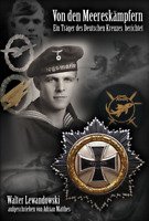 Kriegsmarine - Ein Träger des DKiG berichtet - Kampfschwimmer - Zeitzeuge