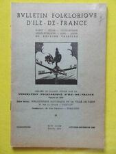 Bulletin Folklorique d'Ile-de-France 1956 Garancières Saint-Greluchon flore