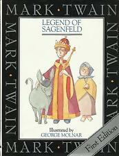 The Legend of Sagenfeld by Mark Twain, Illustrated by George Molnar hbdw 1st ed