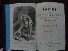 LE ROVINE DEL MIO CONVENTO, FILALETE,PRIMA VERSIONE ITALIANA,VOL. I,II,III, 1865