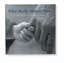 What Really Matters Now (Keepsakes)