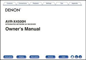 Denon AVR-X4500H AV Receiver Owner's Manual - Operating Instructions -Full Color