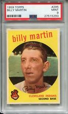 1959 Topps #295 Billy Martin PSA 9 MINT *Very Rare, 1 of 11* Cleveland Indians
