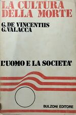 DE VINCENTIIS, VALACCA LA CULTURA DELLA MORTE MENTALITÀ OCCIDENTALE BULZONI 1981