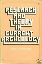 Research and Theory in Current Archeology by C.L.Redman