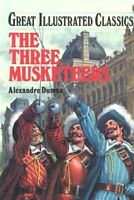 Three Musketeers (Great Illustrated Classics) by Alexandre Dumas