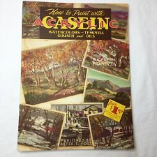 How to paint with Casein Acrylic Eugene M Frandzen Walter T Foster