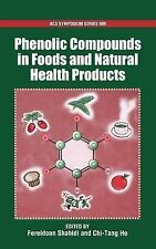 Phenolic Compounds in Foods and Natural Health Products (ACS Symposium Series) -