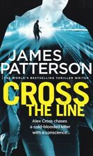 James Patterson Cross The Line Paperback Book (a Format)
