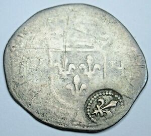 France French Colonies Countermark 1595 Douzain Antique 1500's Counterstamp Coin