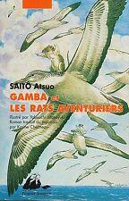 SAITO ATSUO - GAMBA ET LES RATS AVENTURIERS - EDITIONS PICQUIER JEUNESSE *