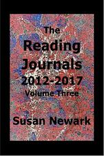 Susan Newark The Reading Journals 2012-2017 Vol 3 Psychology Cultural Commentary