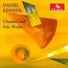 Daniel Kessner: Chamber & Solo Works, New Music
