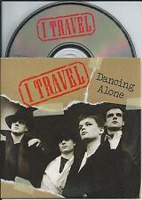 I TRAVEL - dancing alone CD SINGLE 2TR CARDSLEEVE 1991 HOLLAND RARE!!