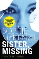 Sister, Missing,Sophie McKenzie- 9780857072894