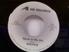 """BABYFACE """"NEVER IN MY LIFE / I CAN'T STOP THE RAIN"""" 45 NEAR MINT"""