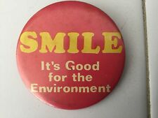 """1973 pinback """"Smile It's Good for the Environment"""" 2 1/4"""" Swb Industries"""