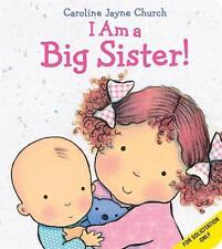 NEW I Am a Big Sister by Caroline Jayne Church