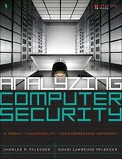 Analyzing Computer Security : A Threat - Vulnerability - Countermeasure...
