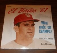 El Birdos '67 What Made 'Em Champs Record 33 1/3 RPM. by Tim McCarver