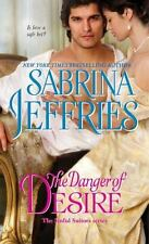 The Danger of Desire by Sabrina Jeffries (Paperback)