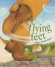Flying Feet: A Story of Irish Dance-ExLibrary