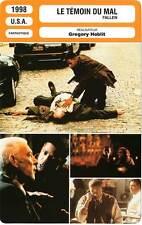 FICHE CINEMA : LE TEMOIN DU MAL - Washington,Goodman,Sutherland 1998 Fallen