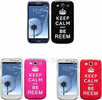 """For Samsung Galaxy S3 i9300 """"Keep Calm And Be Reem"""" Image Hard Back Case Cover"""
