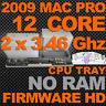 12-Core 3.46ghz DUAL CPU Upgrade Tray Mac Pro 4,1>5,1 2009 A1289 FIRMWARE