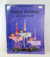 Happy Holidays All Year Round by Nancy Farrow 1993 Tole Painting