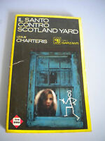 The Holy Contro Scotland Yard - Charteris - Gialli Garzanti 1966