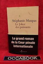 Joker des puissants - Stéphanie Maupas - Livre grand format - Occasion