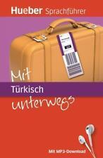 Urlaub Mit Türkisch unterwegs von Juliane Forssmann und Pia Sichere