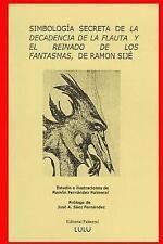 NEW Simbologia de La Decadencia de La Flauta (Spanish Edition)