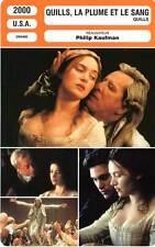 FICHE CINEMA : QUILLS, LA PLUME ET LE SANG - Rush,Winslet,Phoenix,Caine 2000