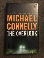 THE OVERLOOK  Michael Connelly   2007 First Edition 1st Printing  Crime
