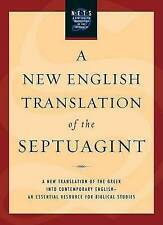 A New English Translation of the Septuagint: And the Other Greek Translations Traditionally Included Under That Title by Albert Pietersma, Benjamin G. Wright (Hardback, 2007)