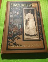 HOWDY HONEY HOWDY by Paul Laurence Dunbar FIRST EDITION