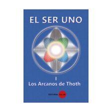 EL SER UNO I : Los Arcanos de Thot Franca Rosa Canonico Siciliano de Shramm