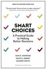 SMART CHOICES BOOK-A PRATICAL GUIDE TO MAKING DECISIONS BY JOHN HAMMOND