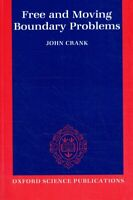 Crank, John - Free and Moving Boundary Problems (Oxford Science Publications)