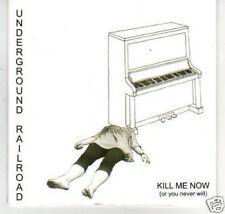 (K581) Underground Railroad, Kill me Now - DJ CD
