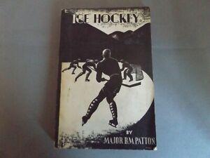 ICE HOCKEY - MAJOR B.M. PATTON - 1936 PB BOOK