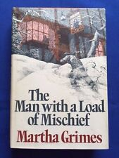 THE MAN WITH A LOAD OF MISCHIEF - FIRST EDITION BY MARTHA GRIMES